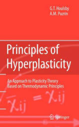 Principles of Hyperplasticity - An Approach to Plasticity Theory Based on Thermodynamic Principles (2006)