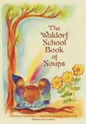 Waldorf Book of Soups (2007)