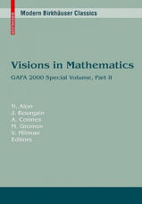 Visions in Mathematics: GAFA 2000 Special Volume, Part II - GAFA 2000 Special Volume (2010)