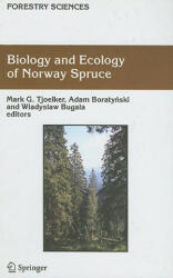 Biology and Ecology of Norway Spruce (2007)