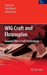 Wig Craft and Ekranoplan (2009)