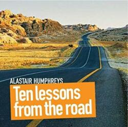 Ten Lessons from the Road (2009)