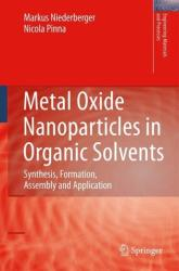 Metal Oxide Nanoparticles in Organic Solvents (2009)