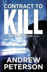 Contract to Kill (ISBN: 9781477827666)
