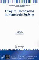 Complex Phenomena in Nanoscale Systems (2009)