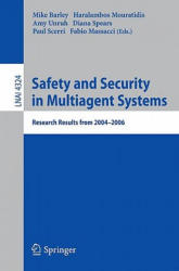 Safety and Security in Multiagent Systems (2009)
