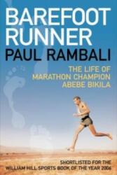 Barefoot Runner - Paul Rambali (2008)