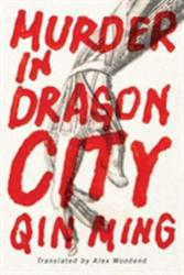 Murder in Dragon City (ISBN: 9781503939592)