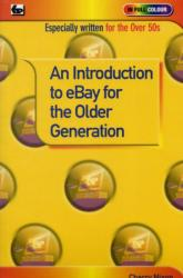 Introduction to e-bay for the Older Generation (2009)