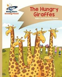 Reading Planet - The Hungry Giraffes - Gold: Comet Street Kids (ISBN: 9781471877704)