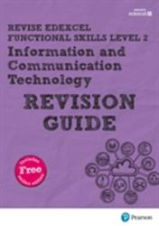 REVISE Edexcel Functional Skills ICT Level 2 Revision Guide (ISBN: 9781292145938)