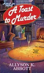 Toast To Murder (ISBN: 9781496701725)