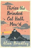 Thrice the Brinded Cat Hath Mew'd (ISBN: 9781409149477)