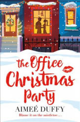 Office Christmas Party - Aimee Duffy (ISBN: 9780008197285)