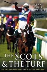 Scots & The Turf (ISBN: 9781785301414)