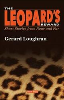 Leopard's Reward - GERARD LOUGHRAN (ISBN: 9780995457904)