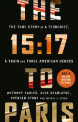 15: 17 to Paris - Anthony Sadler, Alek Skarlatos, Spencer Stone (ISBN: 9780008287979)