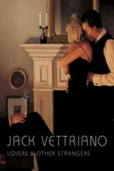 Lovers and Other Strangers - Jack Vettriano (2009)