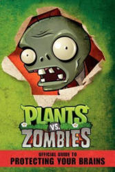 Plants vs. Zombies Official Guide to Protecting Your Brains (ISBN: 9780062228550)