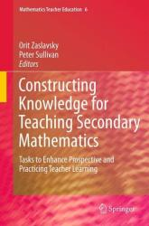 Constructing Knowledge for Teaching Secondary Mathematics (2010)