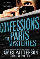 Confessions: The Paris Mysteries (ISBN: 9780316405874)