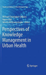 Perspectives of Knowledge Management in Urban Health (2010)