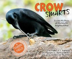 Crow Smarts: Inside the Brain of the World's Brightest Bird (ISBN: 9780544416192)