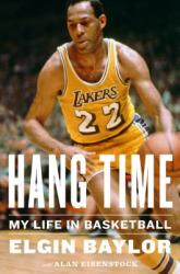 Hang Time: My Life in Basketball (ISBN: 9780544617056)