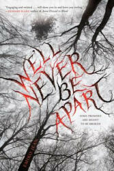We'll Never Be Apart (ISBN: 9780544813205)