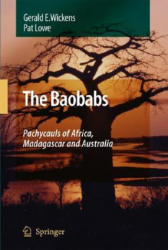 Baobabs - The Pachycauls of Africa, Madagascar and Australia (2008)