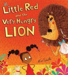 Little Red and the Very Hungry Lion (ISBN: 9780545914383)