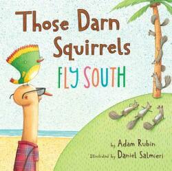 Those Darn Squirrels Fly South (ISBN: 9780547678238)