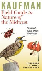 Kaufman Field Guide to Nature of the Midwest (ISBN: 9780618456949)