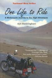 One Life to Ride - Ajit Harisinghani (ISBN: 9789380188010)