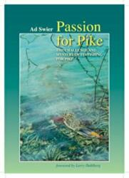 Passion for Pike - The Challenge and Mystery of Fly-Fishing for Pike (2006)