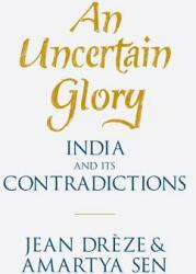 An Uncertain Glory: India and Its Contradictions (ISBN: 9780691165523)