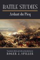 Battle Studies (ISBN: 9780700623921)