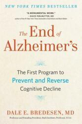 End of Alzheimer's - Dale Bredesen (ISBN: 9780735216204)