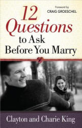 12 Questions to Ask Before You Marry (ISBN: 9780736937771)
