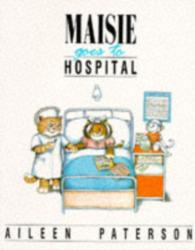 Maisie Goes to Hospital (1989)