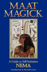 Maat Magick: A Guide to Self-Initiation (1995)