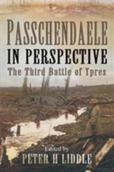 Passchendaele in Perspective - The 3rd Battle of Ypres (1998)