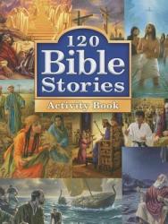 120 Bible Stories Activity Book (ISBN: 9780758641694)