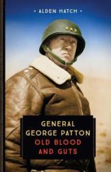 General George Patton - Alden Hatch (ISBN: 9780760354346)