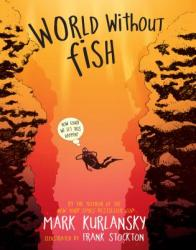 World Without Fish (ISBN: 9780761185000)