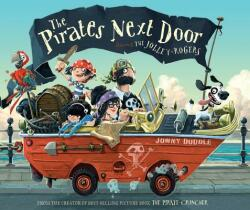 The Pirates Next Door: Starring the Jolley-Rogers (ISBN: 9780763658427)