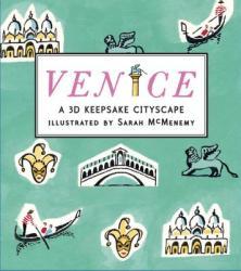 Venice: A 3D Keepsake Cityscape (ISBN: 9780763671860)