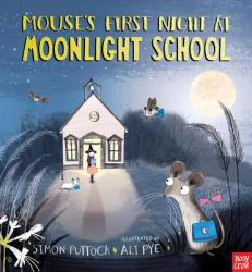 Mouse's First Night at Moonlight School (ISBN: 9780763676070)