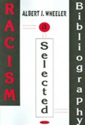 Albert J. Wheeler - Racism - Albert J. Wheeler (2005)