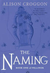 The Naming: Book One of Pellinor (ISBN: 9780763694432)